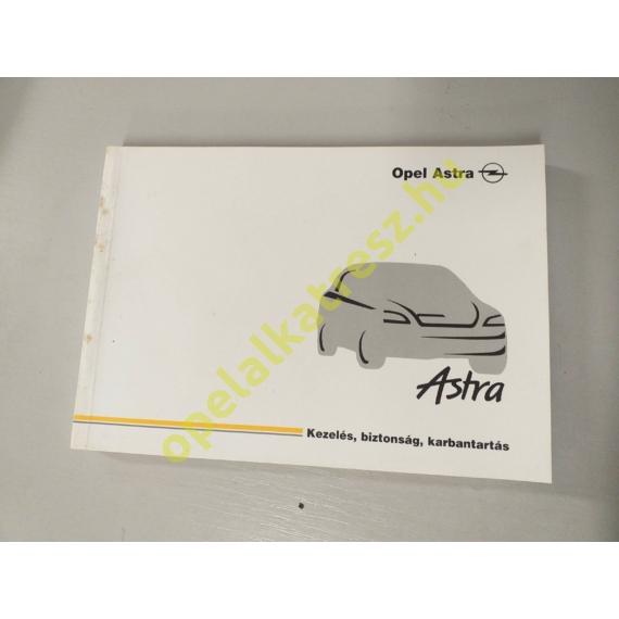 Kezelési könyv Opel Astra G magyar